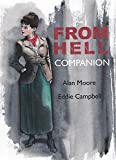 From Hell Companion, The by Alan Moore;Eddie Campbell(2013-06-27) - Knockabout - 01/01/2013