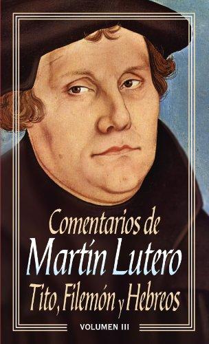 Comentarios Martín Lutero Iii - Tito-Filemón