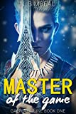 Master Of The Game (Gabria Online Book One)(LitRPG) (English Edition)