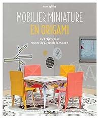 Mobilier miniature en origami par Mark Bolitho