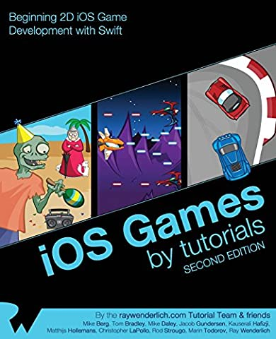 iOS Games by Tutorials: Second Edition: Beginning 2D iOS Game Development with Swift (Christopher Us Marine)