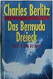 Das Atlantisrätsel /Das Bermudadreieck /Das Philadelphiaexperiment - Charles Berlitz
