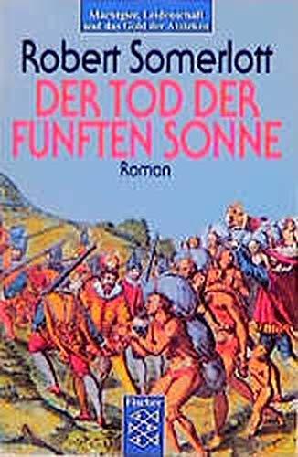 Buchseite und Rezensionen zu 'Der Tod der Fünften Sonne: Roman' von Robert Somerlott
