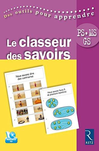 Le classeur des savoirs (+ CD-ROM) - Nouvelle édition
