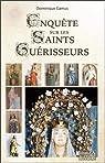 Enquête sur les saints guérisseurs par Camus