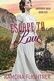 Escape To Love: Banished Saga, Book 6