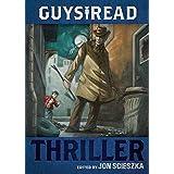 Guys Read: Thriller: 2 (Guys Read, 2)