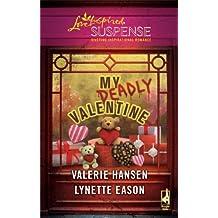 My Deadly Valentine: Dangerous Admirer\Dark Obsession (Love Inspired Suspense) by Valerie Hansen (2010-02-09)