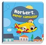 Norbert, super canadair : Avec un jouet