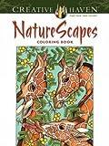 Creative Haven NatureScapes Coloring Book (Creative Haven Coloring Books)