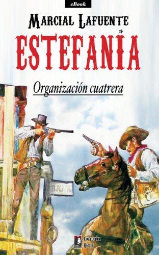 Organización cuatrera (Colección Oeste) por Marcial Lafuente Estefania