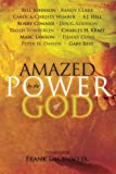 Amazed by the Power of God by Frank DeCenso (2009-02-01)