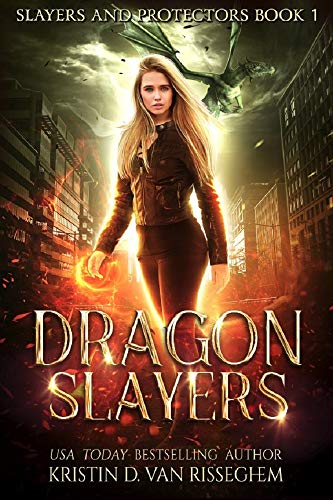 Dragon Slayers (Slayers & Protectors Book 1) (English Edition)