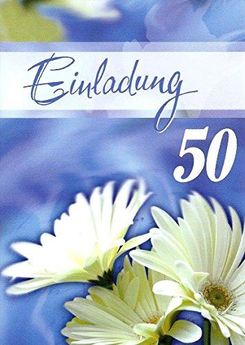 Einladungskarten 50. Geburtstag Frau Mann mit Innentext Motiv weiße Blume 10 Klappkarten DIN A6 im Hochformat mit weißen Umschlägen im Set Geburtstagskarten Einladung 50 Geburtstag Mann Frau K134
