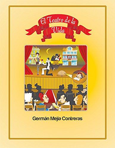 El Teatro de la vida por German Mejia