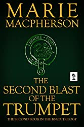 The Second Blast of the Trumpet (John Knox Book 2)