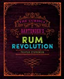 Best Bartender Books - The Curious Bartender's Rum Revolution Review