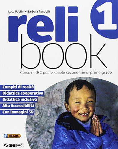 Relibook. Corso di IRC. Per la Scuola media. Con e-book. Con espansione online: 1