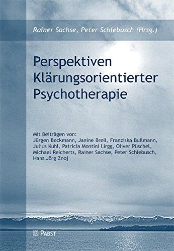 Perspektiven Klärungsorientierter Psychotherapie