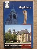Magdeburg: Katholische Bischofskirche St. Sebastian - Karen Schaelow-Weber