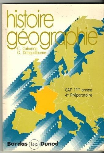 Histoire, géographie, CAP, 1re année, 4e préparatoire