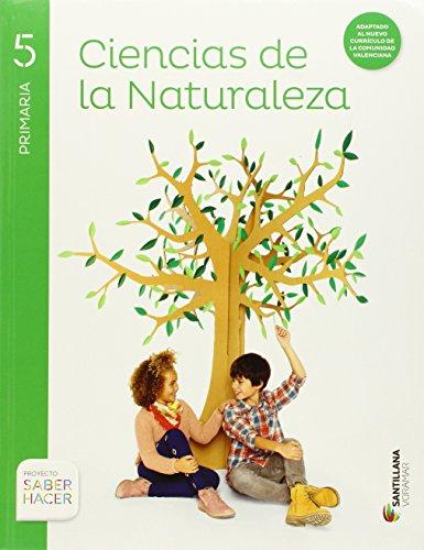 CIENCIAS DE LA NATURALEZA 5 PRIMARIA SABER HACER - 9788490584378