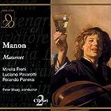 Massenet : Manon. Freni, Pavarotti, Maag.