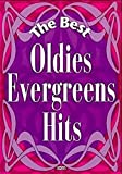 The Best Oldies-Evergreens-Hits