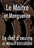 Le Maître et Marguerite (French Edition)