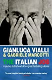 The Italian Job: A Journey to the Heart of Two Great Footballing Cultures by Vialli, Gianluca, Marcotti, Gabriele (2007) Paperback