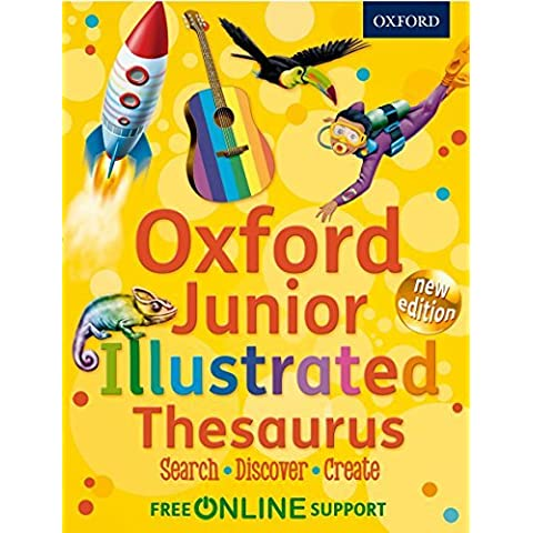 Oxford Junior Illustrated Thesaurus by Oxford Dictionaries (2012-04-05)