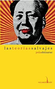 Las Teorías Salvajes por Pola Oloixarac Gratis