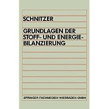 Grundlagen der Stoff- und Energiebilanzierung