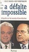 La défaite impossible