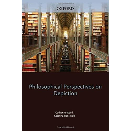Philosophical Perspectives on Depiction (Mind Association Occasional Series) by Catharine Abell (2010-10-06)