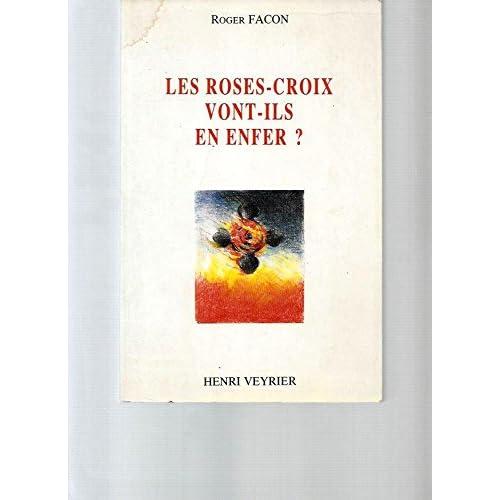 Les Rose-Croix vont-ils en enfer?