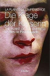 La Plainte de l'Impératrice (Livre + DVD)