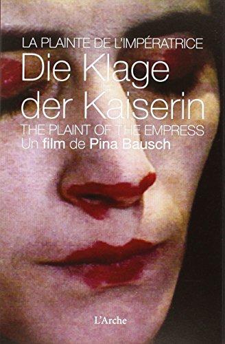 Pina Bausch: Die Klage der Kaiserin (DVD & Dossier) por Pina Bausch