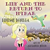 Lily and the Return to Htrae by Bonilla, Lindsay (2014) Paperback