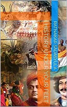 History Under Your Feet-2: 2nd Edition by [Sadasyula, Ratnakar]