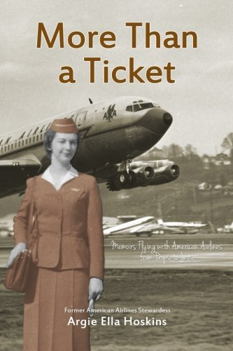 more-than-a-ticket-memoirs-flying-with-american-airlines-from-props-to-jets