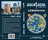 Uzbekistánn: GUÍA AZUL UZBEKISTAN