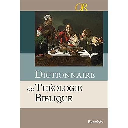 Dictionnaire de Theologie Biblique (2012)