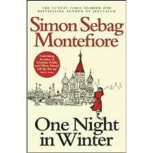 One Night in Winter by Simon Sebag Montefiore (2014-02-27)