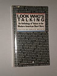 Look Who's Talking: An Anthology of Voices in the Modern American Short Story