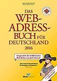 Das Web-Adressbuch für Deutschland 2016: Ausgewählt: Die 5.000 besten Web-Seiten aus dem Internet! Special: Die besten Surftipps zu Mode & Style
