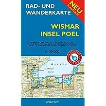 Rad- und Wanderkarte Wismar, Insel Poel: Mit Timmendorf, Kirchdorf, Zierow, Stove, Gägelow, Wendorf, Boiensdorfer Werder. Maßstab 1:30.000. Wasser- und reißfest.