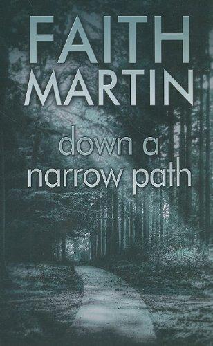 down-a-narrow-path-ulverscroft-by-faith-martin-large-print-jun-2009-hardcover