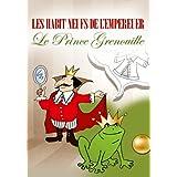 Les Habits Neufs De L'Empereur / Le Prince Grenouille