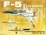 F-5 Talon / Freedom Fighter in Action - Aircraft No. 38 by Lou Drendel (1980-12-03)